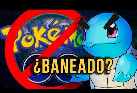 Pokémon Go: Banearon a un jugador y a todo el país entero.